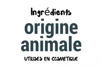 ingrédients animaux produits de beauté