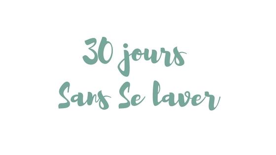30 jours sans se laver au gel douche ni au savon miss for Laver ses vitres sans traces